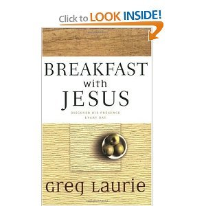 Breakfast with Jesus: Discover His Presence Every Day Breakfast with Jesus: Discover His Presence Every Day