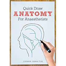 Quick Draw Anatomy for Anaesthetists
