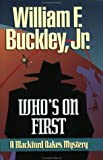 Who's on First (Blackford Oakes Novel)