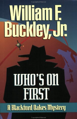 Who'S On First by William F. Buckley Jr