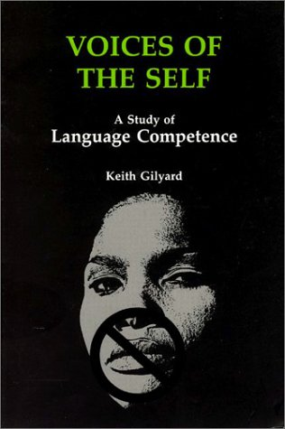 Search : Voices of the Self: A Study of Language Competence (African American Life Series)