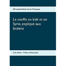 Le Conflit En Irak Et En Syrie, Explique Aux Lyceens
