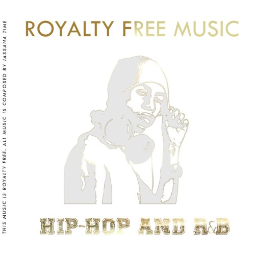 Royalty Free Music (Hip-Hop and R&B)