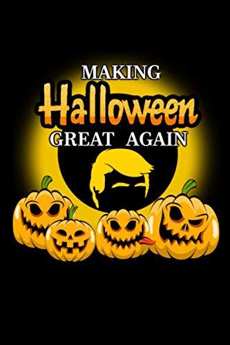 Making Halloween Great Again: Funny Politics Donald Trump