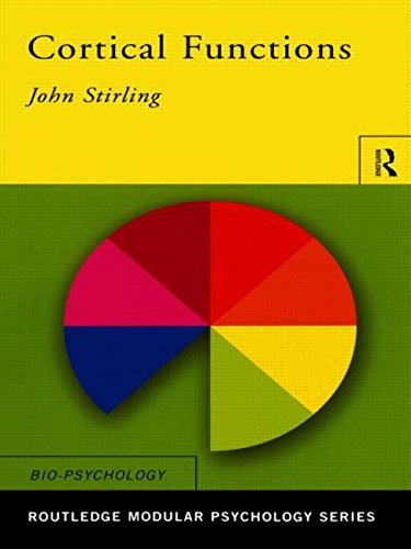 Cortical Functions (Routledge Modular Psychology)
