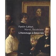 Fantin-Latour, Manet, Baudelaire: Hommage à Delacroix (L')