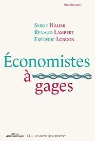 Économistes à gages par Serge Halimi
