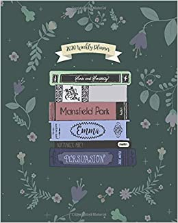 2020 Weekly Planner: Jane Austen Weekly & Monthly Planner + ...