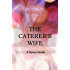 The Caterer's Wife: A Mystery Novella