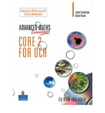 Read Online A Level Maths Essentials Core 2 for OCR Book and CD-ROM (A Level Maths) (Mixed media product) - Common PDF