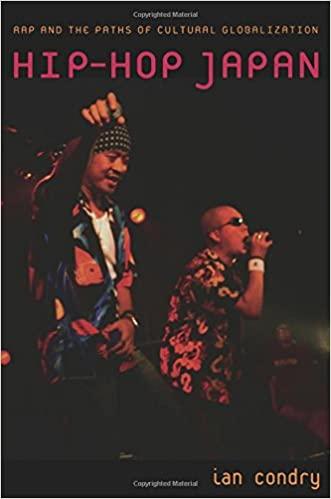 Amazon.com: Hip-Hop Japan: Rap and the Paths of Cultural ...