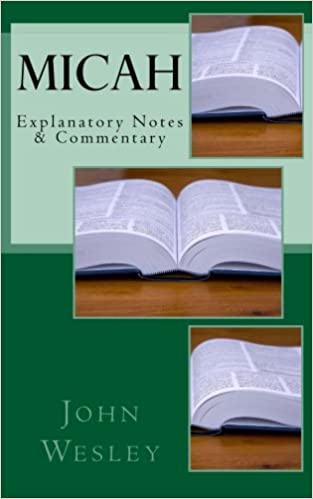 Micah: Explanatory Notes & Commentary