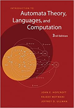 Introduction to Automata Theory, Languages, and Computation (3rd Edition)