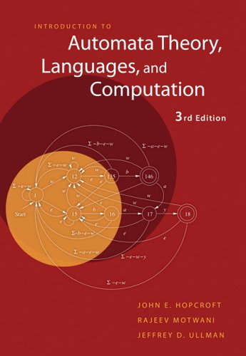 Introduction to Automata Theory, Languages, and Computation (3rd Edition) by Pearson