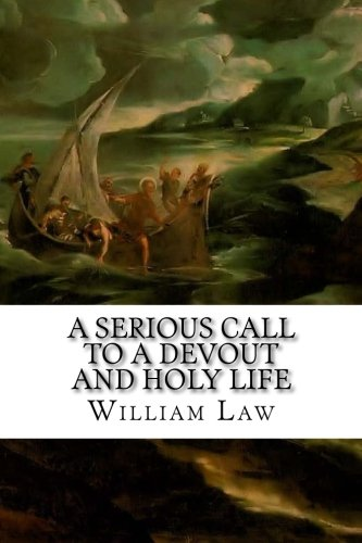 A Serious Call to a Devout and Holy Life ebook