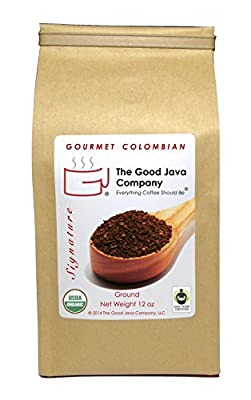 The Good Java Company - Gourmet USDA Organic Fair Trade Colombian Small Batch Roasted Coffee (Ground) Net Weight 12oz