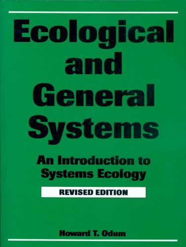 Ecological and General Systems: An Introduction to Systems Ecology, Revised Edition