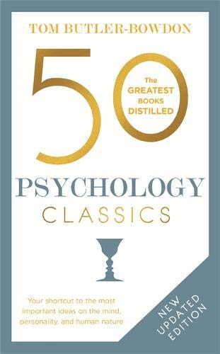 50 Psychology Classics, Second Edition: Your