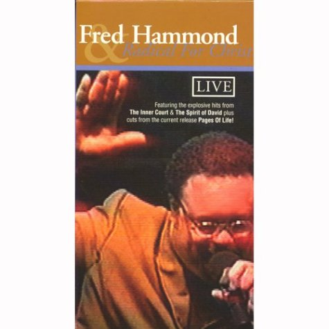 Fred Hammond & Radical For Christ - Live by Verity