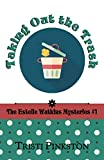 Taking Out the Trash (The Estelle Watkins Mysteries Book 1)