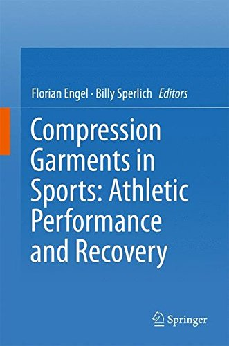 Compression Garments in Sports: Athletic Performance and Recovery by Springer