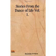 Stories from the Dance of Life, Vol. 1