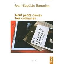NEUF PETITS CRIMES TRES ORDINAIRES