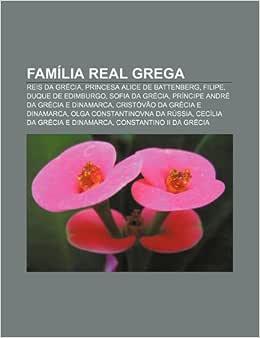 Família real grega: Reis da Grécia, Princesa Alice de