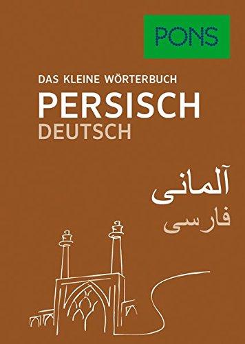 PONS Das kleine Wörterbuch Persisch: Persisch-Deutsch / Deutsch-Persisch