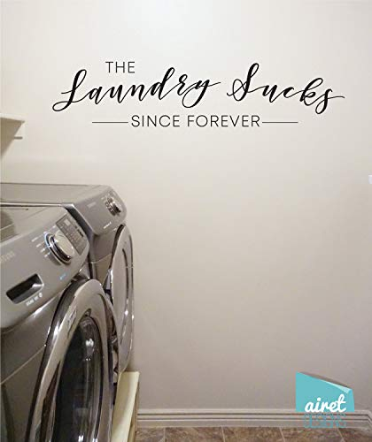 CECILIAPATER The Laundry Sucks - Since Forever - Vinyl Decal Wall Art Decor Sticker - Funny Laundry Room Vintage Antique Sign Lettering v2