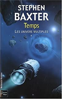 Les univers multiples [01] : Temps, Baxter, Stephen