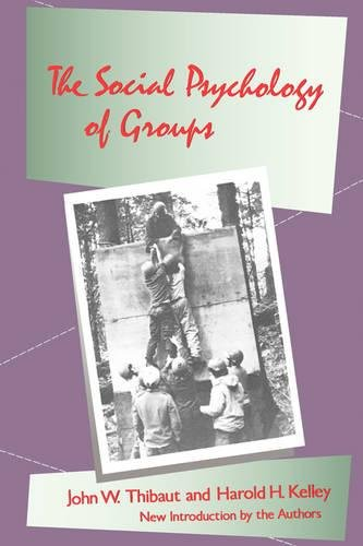 The Social Psychology of Groups (Social Science Classics Series)