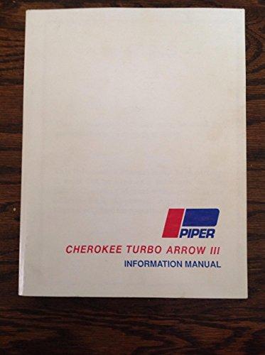 Cherokee Turbo Arrow III Information Manual (PA-28R-201T) Piper Arrow Manual