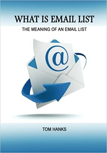 Buy What Is Email List: The Meaning of an Email List Book Online at