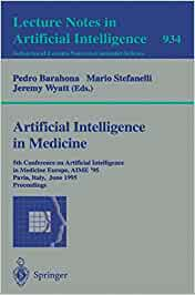 Download 934: Artificial intelligence in medicine: 5th conference on