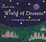 World of Dreams: Soothing Songs & Lullabies