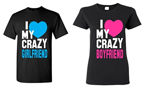 Shop4Ever I Love My Crazy Girlfriend - Boyfriend Couples Matching T-Shirts - Men Large Black//Women Large Black