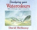 Developing Your Watercolours, David Bellamy, 0004127579