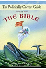 The Politically Correct Guide to the Bible Hardcover