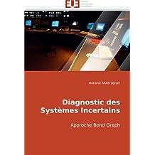 Diagnostic des Systèmes Incertains: Approche Bond Graph