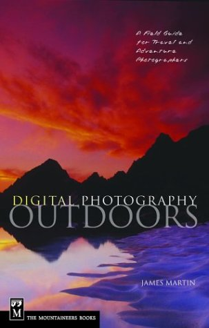 Download Digital Photography Outdoors: A Field Guide for