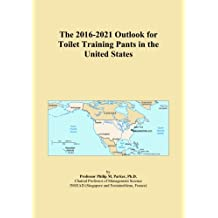 The 2016-2021 Outlook for Toilet Training Pants in the United States