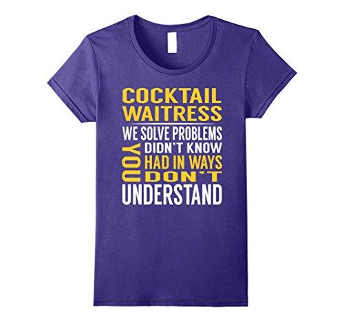 Womens Cocktail Waitress Solve Problems TShirt Large Purple