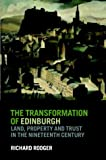 The Transformation of Edinburgh, Richard Rodger, 0521780241