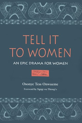 Search : Tell It to Women: An Epic Drama for Women (African American Life Series)