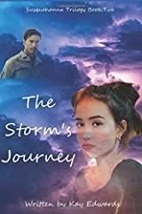 The Storm's Journey (Susquehanna Trilogy) Paperback