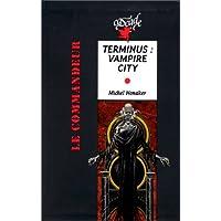 TERMINUS VAMPIRE CITY