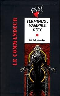 Terminus, Vampire city par Michel Honaker