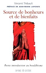 SOURCE DE BONHEURS ET DE BIENFAITS