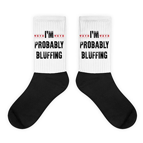 I'M Probably Bluffing - Funny Poker, Playing Poker Lover ()